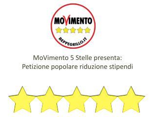 MoVimento 5 Stelle presenta: Petizione popolare riduzione stipendi