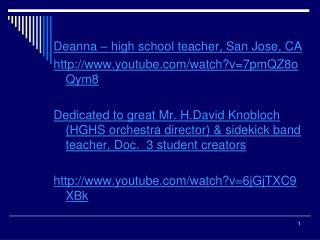Deanna – high school teacher, San Jose, CA youtube/watch?v=7pmQZ8oQym8