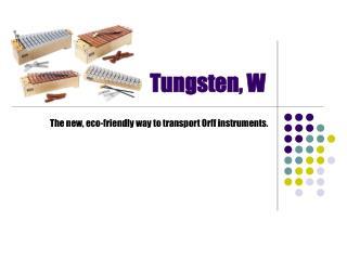 Tungsten, W
