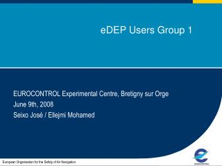 eDEP Users Group 1