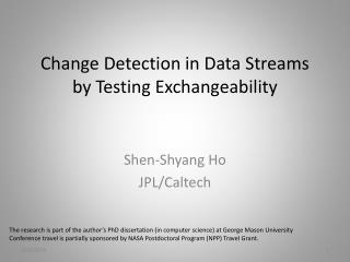 Change Detection in Data Streams by Testing Exchangeability