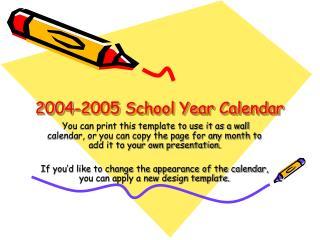 2004-2005 School Year Calendar