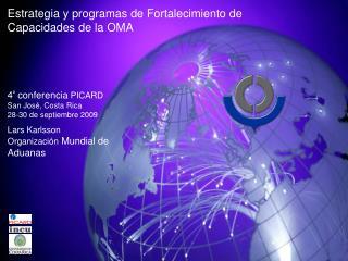 Estrategia y programas de Fortalecimiento de Capacidades de la OMA