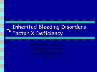 Inherited Bleeding Disorders Factor X Deficiency
