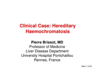 Clinical Case: Hereditary Haemochromatosis