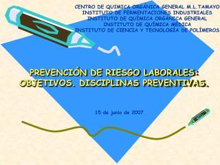 PREVENCIÓN DE RIESGO LABORALES:  OBJETIVOS. DISCIPLINAS PREVENTIVAS.