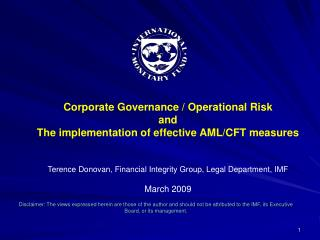 Corporate Governance / Operational Risk and The implementation of effective AML/CFT measures