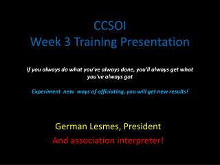 German Lesmes, President And association interpreter!