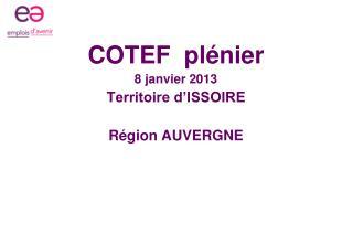 COTEF  plénier 8 janvier 2013 Territoire d'ISSOIRE Région AUVERGNE