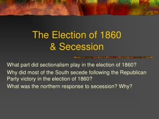 The Election of 1860 & Secession