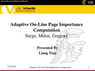 Adaptive On-Line Page Importance Computation Serge, Mihai, Gregory