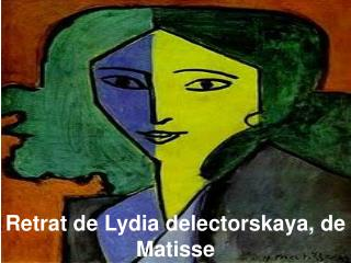 Retrat de Lydia delectorskaya, de Matisse