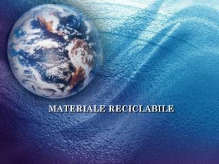 MATERIALE RECICLABILE