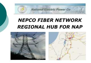NEPCO FIBER NETWORK  REGIONAL HUB FOR NAP
