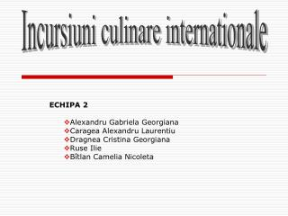 Incursiuni culinare internationale