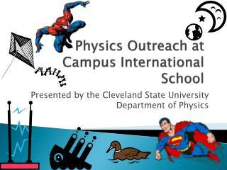 Physics Outreach  at  Campus International School