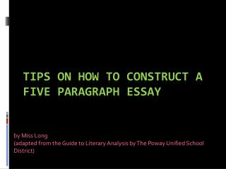 Tips on How to construct a five paragraph essay