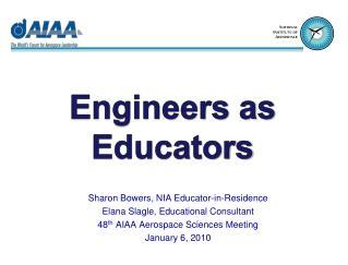 Sharon Bowers, NIA Educator-in-Residence Elana Slagle, Educational Consultant