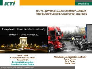 3,5 tonnát meghaladó nehézgépjárművek személysérüléses baleseteinek elemzése