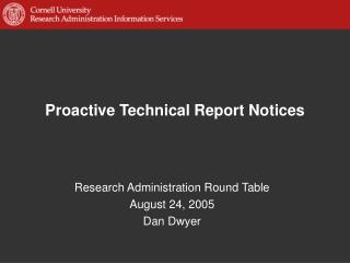Proactive Technical Report Notices