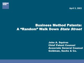 "Business Method Patents:  A ""Random"" Walk Down  State Street"