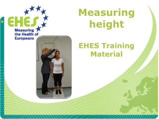 Measuring height EHES  Training Material