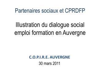 Partenaires sociaux et CPRDFP Illustration du dialogue social emploi formation en Auvergne