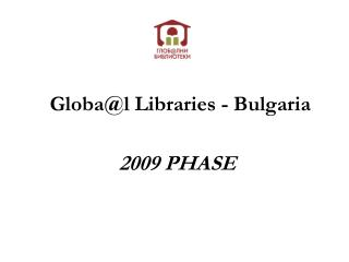 Globa @ l Libraries - Bulgaria