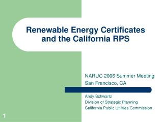 Renewable Energy Certificates and the California RPS