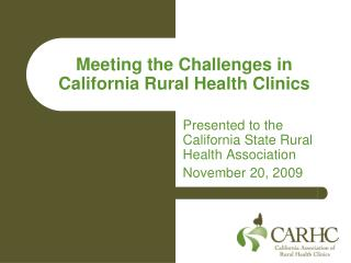 Meeting the Challenges in California Rural Health Clinics