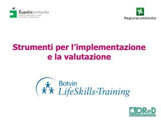 Strumenti per l'implementazione e la valutazione