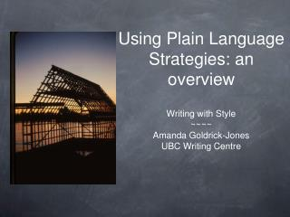Using Plain Language Strategies: an overview