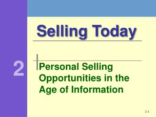 Personal Selling Opportunities in the Age of Information