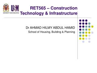 RET565 � Construction Technology & Infrastructure