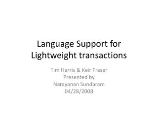 Language Support for Lightweight transactions