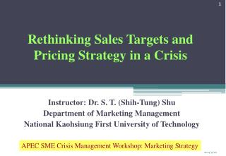 Rethinking Sales Targets and Pricing Strategy in a Crisis