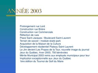 FAITS SAILLANTS 2003   2008