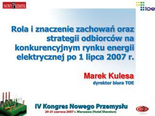 Marek Kulesa dyrektor biura TOE