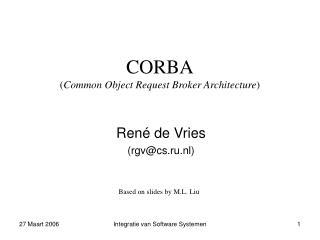CORBA ( Common Object Request Broker Architecture )