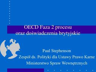 OECD Faza 2 procesu oraz doświadczenia brytyjskie