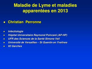 Maladie de Lyme et maladies apparentées en 2013
