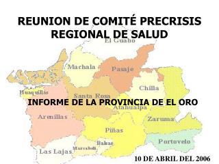 REUNION DE COMITÉ PRECRISIS REGIONAL DE SALUD
