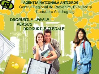 Centrul  Regional  de Prevenire, Evaluare şi Consiliere Antidrog  I aşi