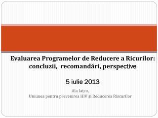 Ala Iaţco, Uniunea pentru prevenirea HIV şi Reducerea Riscurilor