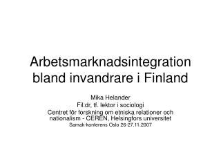 Arbetsmarknadsintegration bland invandrare i Finland