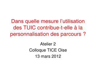 Dans quelle mesure l'utilisation des TUIC contribue-t-elle à la personnalisation des parcours?