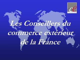 Les Conseillers du commerce extérieur de la France