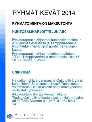 RYHMÄT KEVÄT 2014