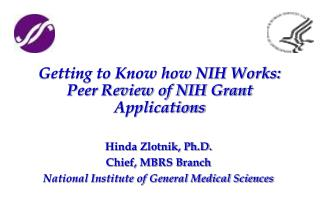 Getting to Know how NIH Works: Peer Review of NIH Grant Applications