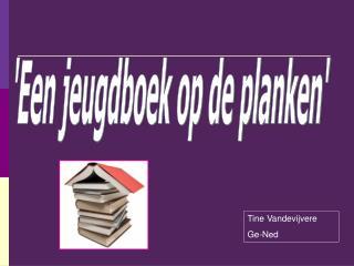 'Een jeugdboek op de planken'